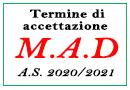 Termine di accettazione MAD a.s. 2020/2021